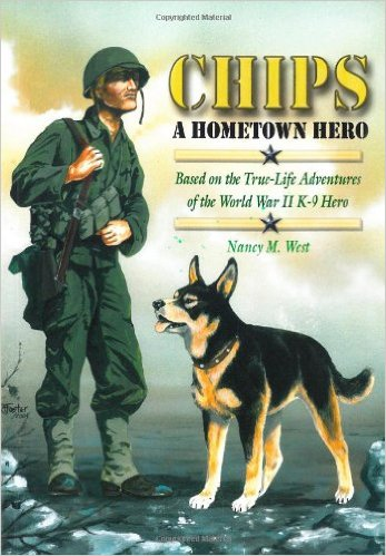 Chips A Hometown Hero by Nancy M. West
