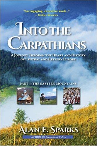 Into the Carpathians by Alan E. Sparks