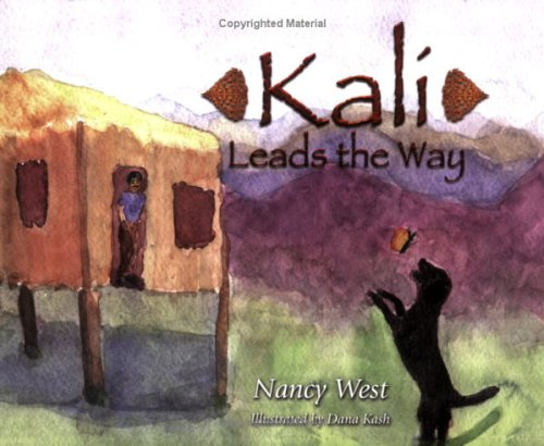 Kali Leads the Way by Nancy West