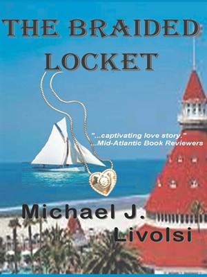 The Braided Locket by Michael J. Livolsi