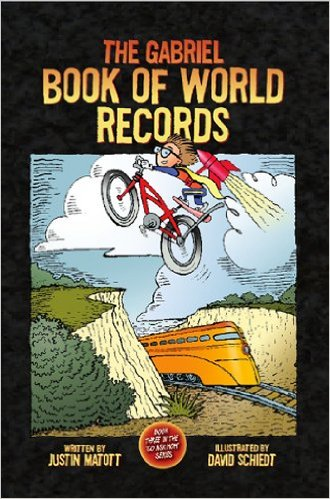 The Gabriel Book of World Records by Justin Matott