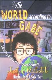 The World According to Gabe by Justin Matott