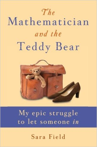 The Mathematician and the Teddy Bear by Sara Field