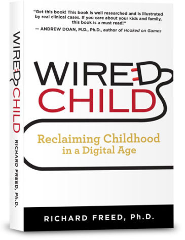 Wired Child by Richard Freed, Ph.D.