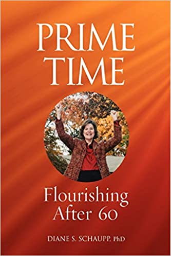 Prime Time and Beyond by Diane S. Schaupp, Ph.D.
